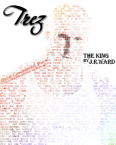 Trez - The King by JR Ward