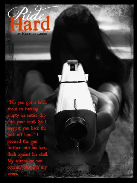 gun RIDE HARD